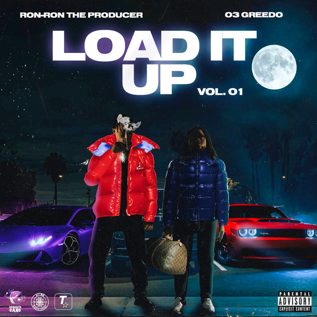 03 Greedo & Ron-RonTheProducer - Load It Up Vol. 01