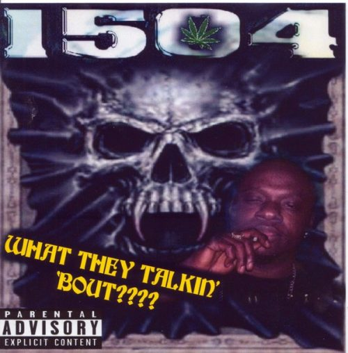 1504 What They Talkin Bout