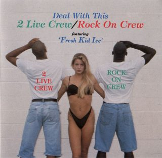 2 Live Crew Rock On Crew - Deal With This (Front)