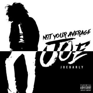 Joebarly - Not Your Average Joe