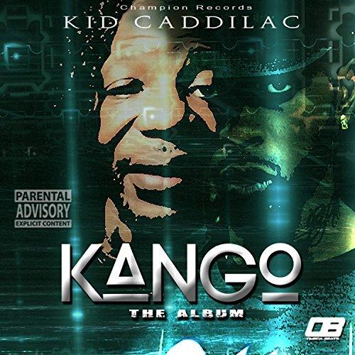 Kid Caddilac - Kango (Digital) « RAPSOURCE NET