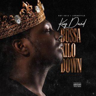 King David - Bussa Kilo Down
