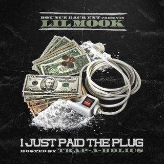 Lil Mook - I Just Paid The Plug