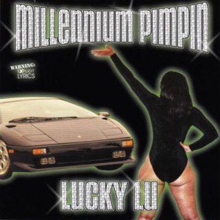 Lucky Lu Millennium Pimpin