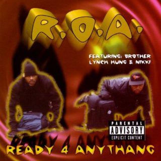 R.O.A. Ready 4 Anythang