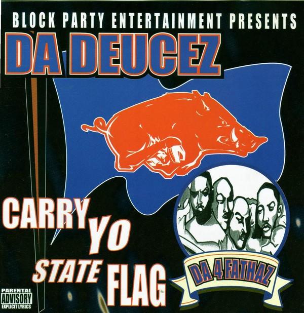Da Deucez Carry Yo State Flag