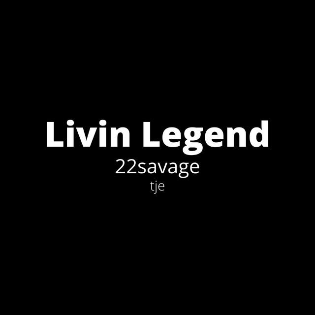 22 Savage - Livin Legend