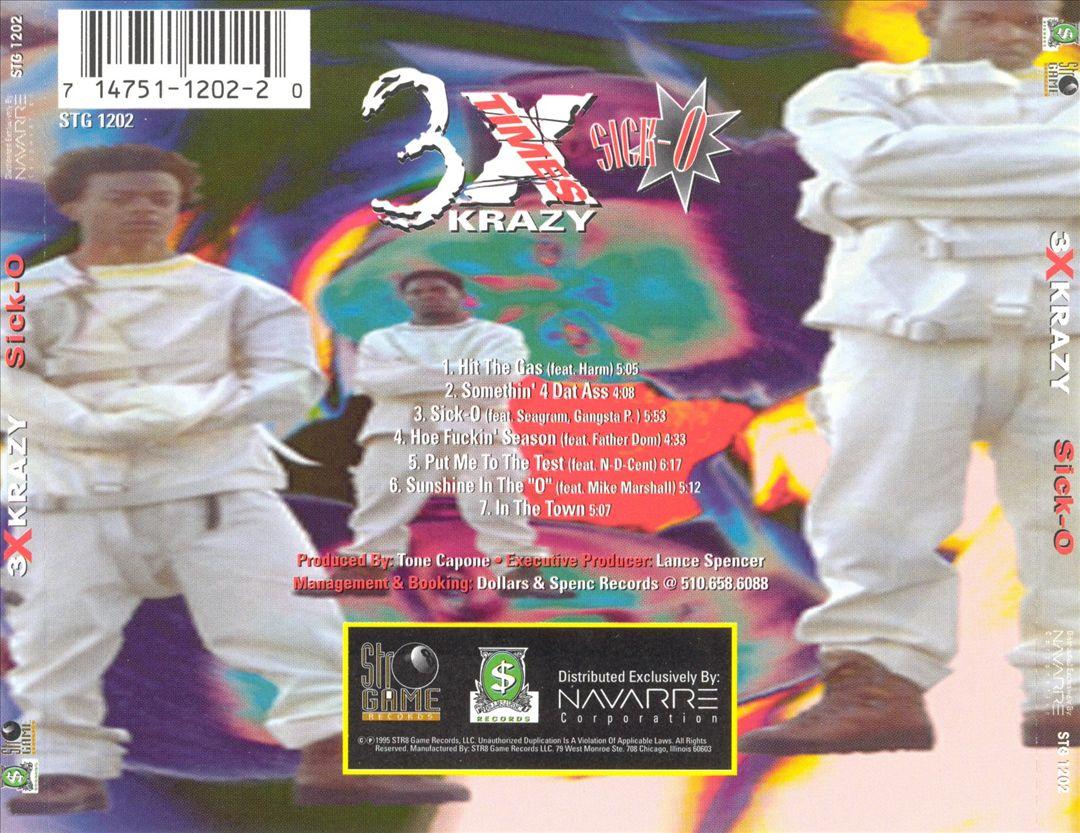3X Krazy - Sick-O (Back)