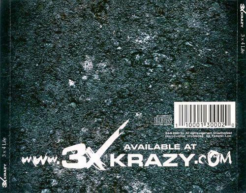 3X Krazy - The Best Of 3X Krazy - 3 x 4 Life (Back)
