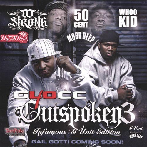 40 Glocc - Outspoken3 (feat. DJ Strong & DJ Whoo Kid)