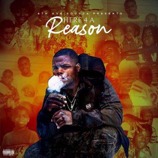 4th Ave Soulja - Here 4 A Reason