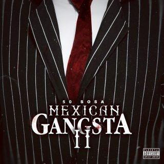 50 Sosa - Mexican Gangsta II