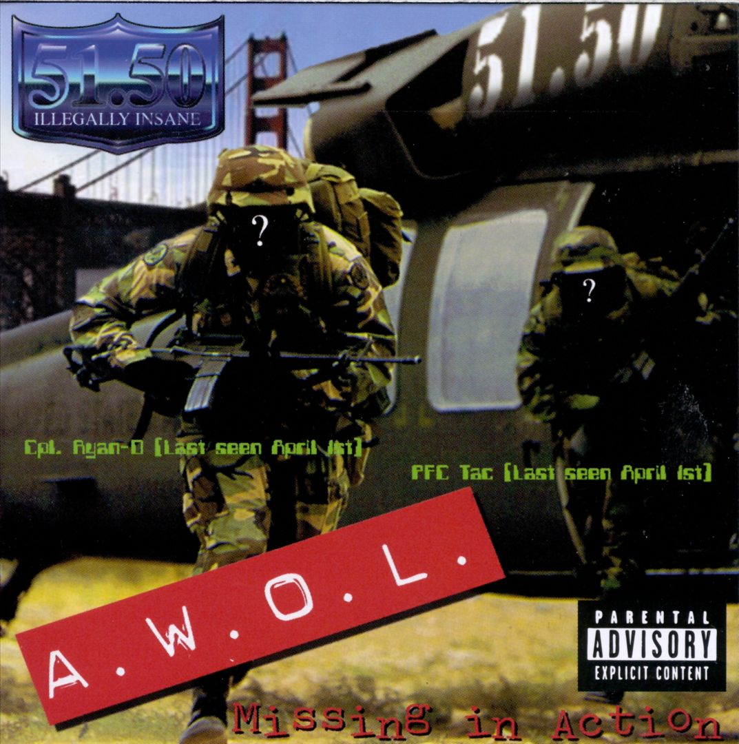 51.50 Illegally Insane - A.W.O.L. Missing In Action (Front)