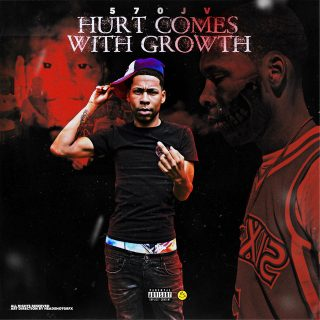 570JV - Hurt Comes With Growth