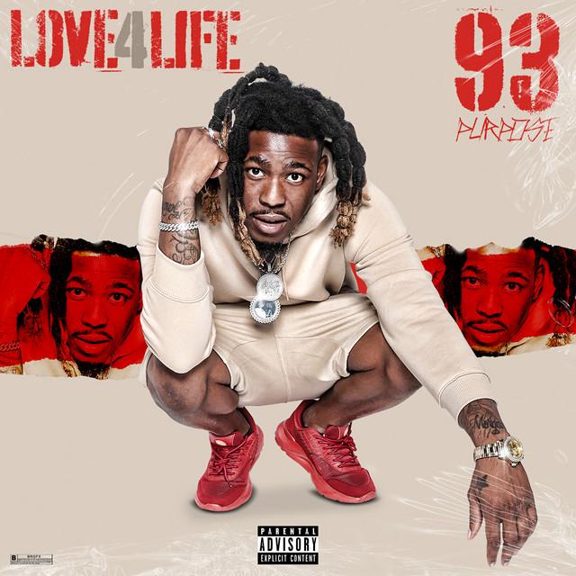 93 Purpose - Love 4 Life