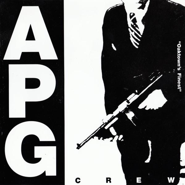 A.P.G. Crew - Oaktown's Finest (Front)