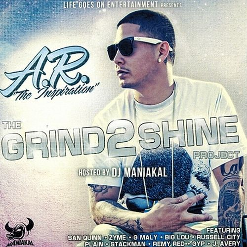 A.R. - The Grind 2 Shine Project