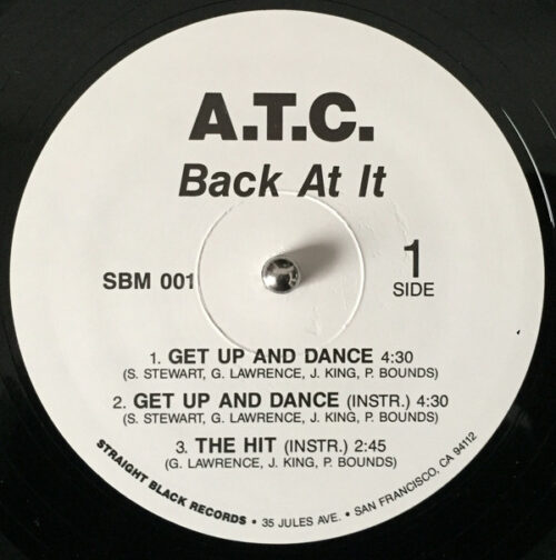 A.T.C. - Back At It (Side 1)