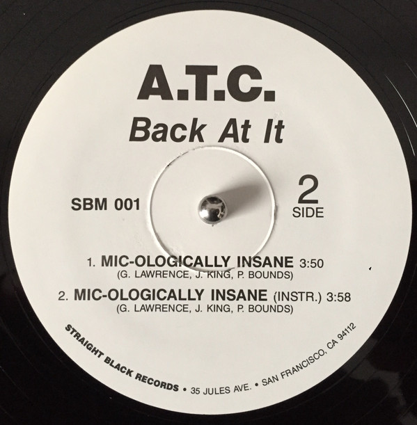 A.T.C. - Back At It (Side 2)