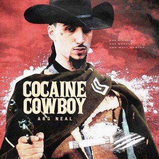 ABG Neal - Cocaine Cowboy