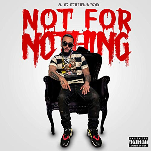 AG Cubano - Not For Nothing