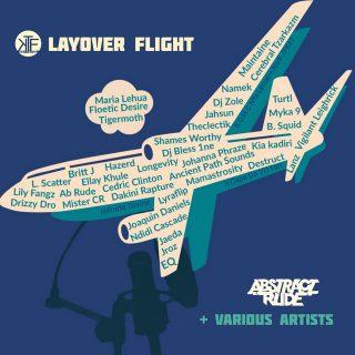 Abstract Rude & Keep The Feel Ent. - Layover Flight