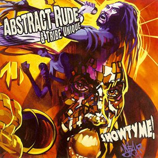 Abstract Rude & Tribe Unique - Showtyme!