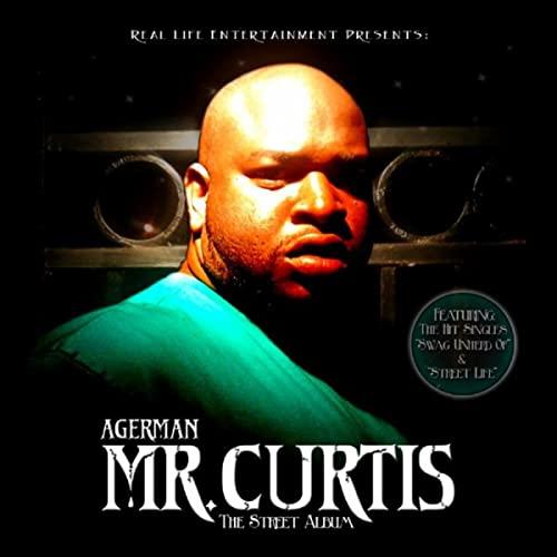 Agerman - Mr. Curtis The Street Album
