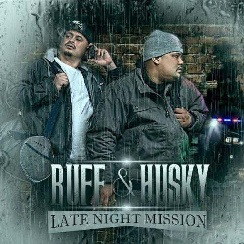Al Husky & Ruffian - Ruff & Husky Late Night Mission