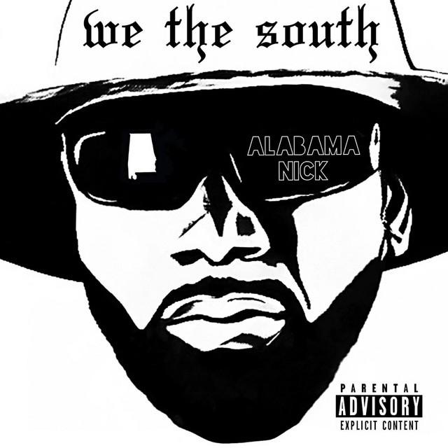 Alabama Nick - We The South