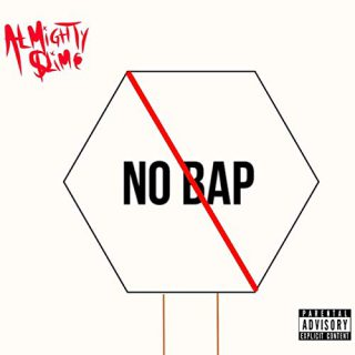 Almighty Slime & Ohgeesy - No Bap