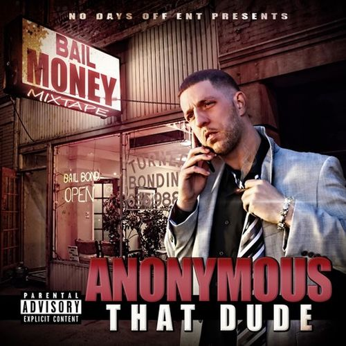 Anonymous That Dude - Bail Money