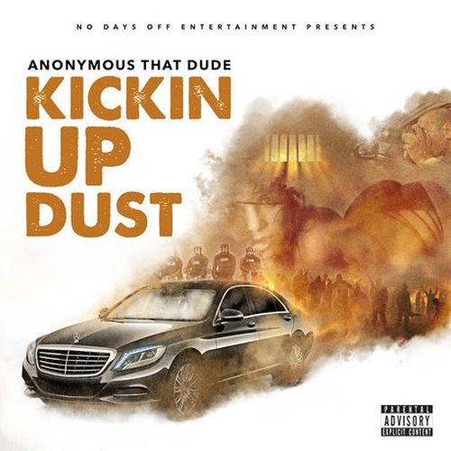 Anonymous That Dude - Kickin Up Dust