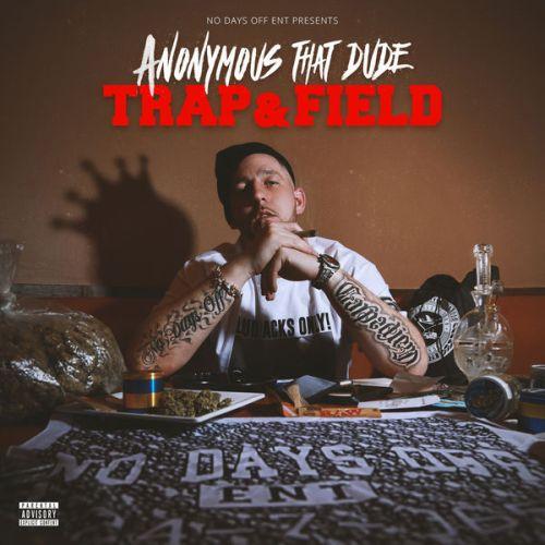Anonymous That Dude - Trap & Field