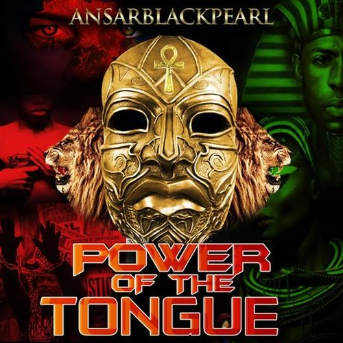 AnsarBlackPearl - Power Of The Tongue