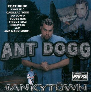 Ant Dogg Jankytown