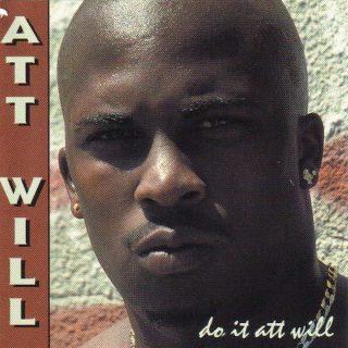 Att Will - Do It Att Will