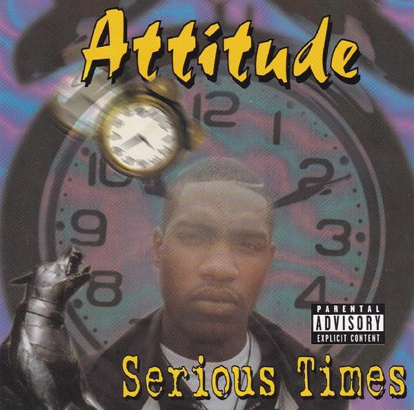Attitude Serious Times