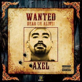Axel Wanted Dead Or Alive
