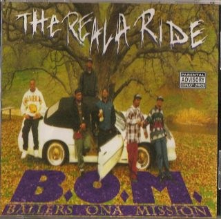 B.O.M. Ballers Ona Mission The Reala Ride