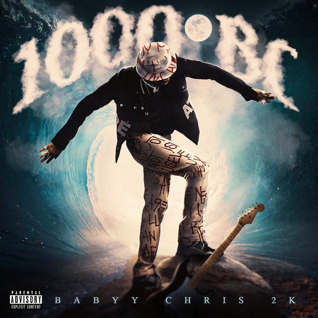 Babyy Chris 2K - 1000 BC