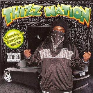 Bavgate - Thizz Nation Vol. 10 - Starring...Bavgate (Front)