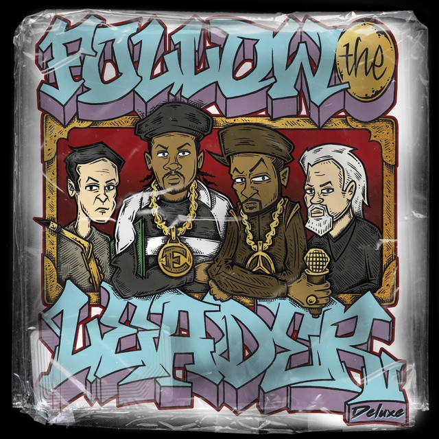 Benny Reid, Mike Smith & Jonathan Hay - Follow The Leader Deluxe