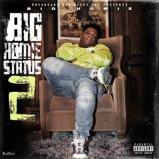 Big Homiie G - Big Homiie Status 2