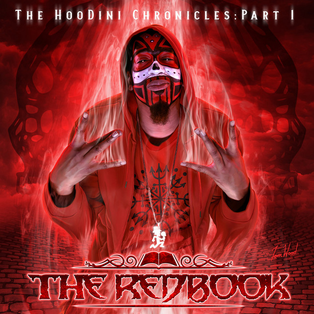 Big Hoodoo - The HooDini Chronicles (Part 1) [The Redbook]