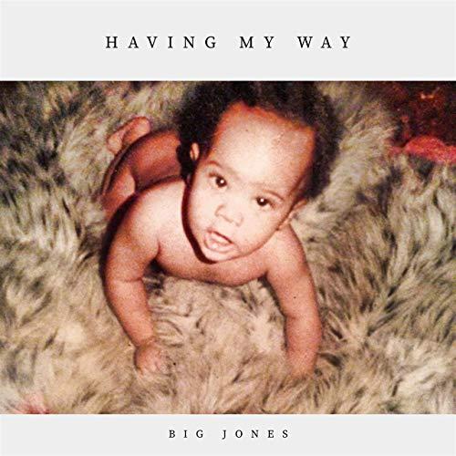 Big Jones & Gtm Gwolla Gettaz - Having My Way
