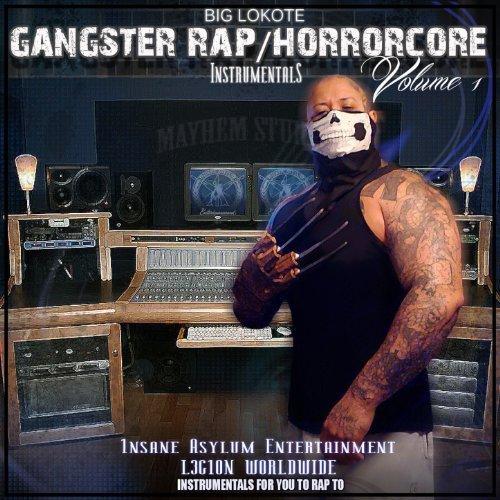 Big Lokote - Gangster Rap Horrorcore Instrumentals, Vol.1