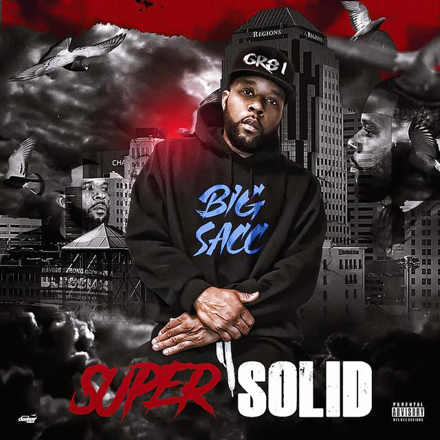 Big Sacc - Super Solid