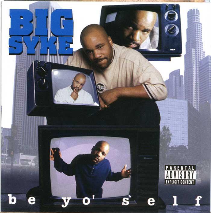 Big Syke Be Yo Self Front
