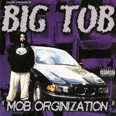 Big Tob Mob Orginization